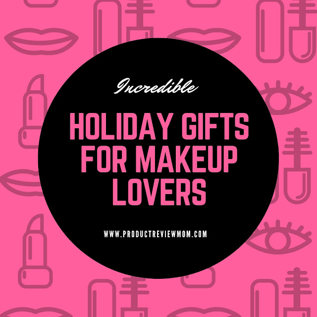 Incredible Holiday Gifts for Makeup Lovers  via  www.productreviewmom.com
