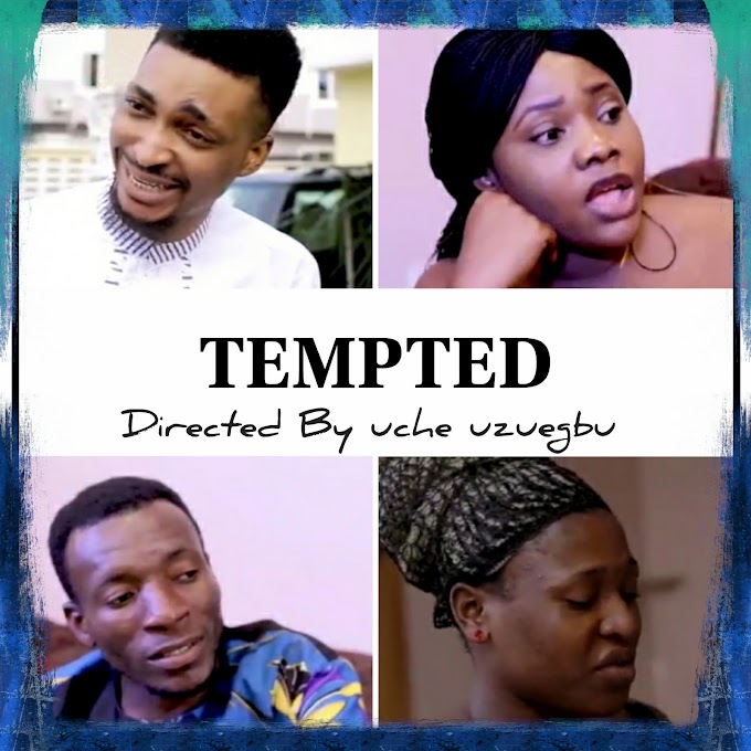 "Nollywood Release Newiest Thriller ""Tempted"" Starring Larry Titus, Anita Nweze, Annie ichie & chigozie Ozor"