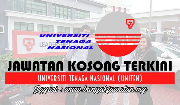 Jawatan Kosong 2017 di Universiti Tenaga Nasional (UNITEN) www.banyakjawatan.my