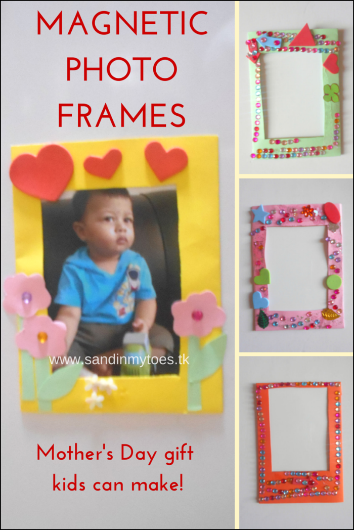 Magnetic Photo Frames: Kid-made gift idea for Mother's Day!