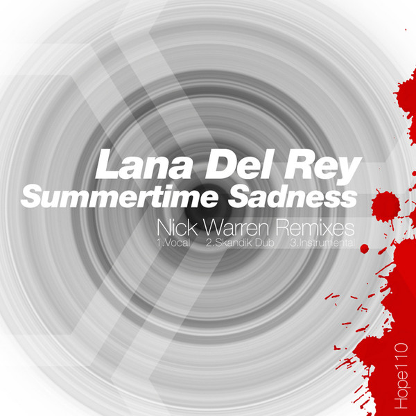 Lana Del Rey - Summertime Sadness (Nick Warren Remixes) - Single Cover