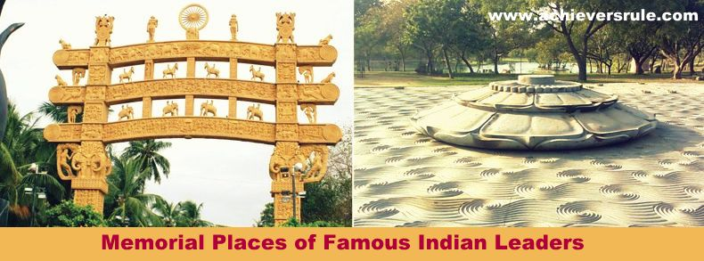 list of memorial places of famous indian leaders
