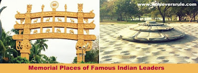 List of Memorial Places of Famous Indian Leaders for SSC CGL, WBSEDCL OFFICE EXECUTIVE, SBI PO, BANK OF BARODA PO, NICL AO, RRBS
