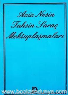 Aziz Nesin - Tahsin Saraç Mektuplaşmaları Düşün Yayınları