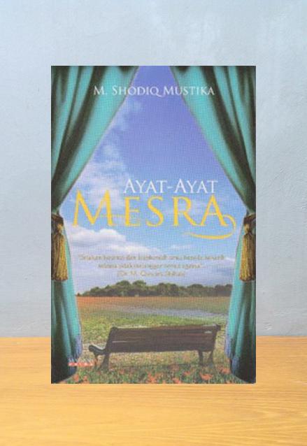 AYAT-AYAT MESRA, M. Shodiq Mustika