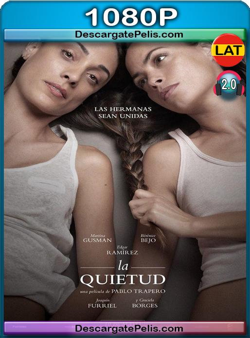 La quietud (2018) [1080P] [WEB-DL] Latino Dual