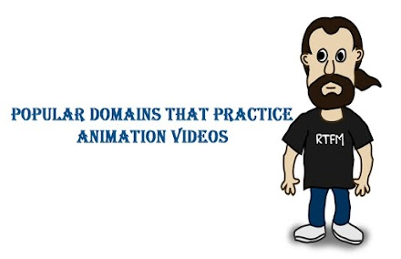 Popular Domains That Practice Animation Videos