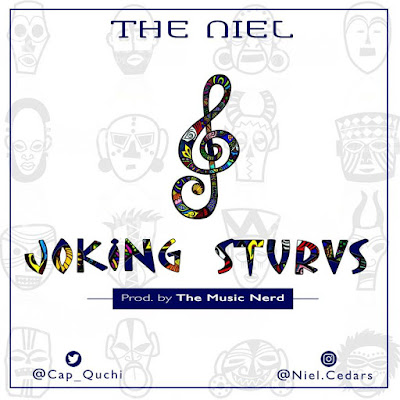 (Music) Joking Sturvs by The Niel of CEDARS produced by The MusicNerd
