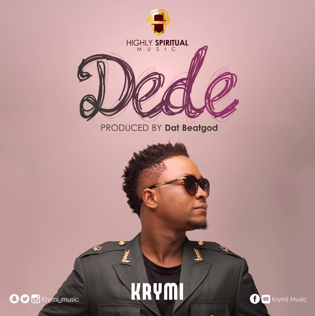 Krymi - Dede ~ GHANA MIX MUSIC