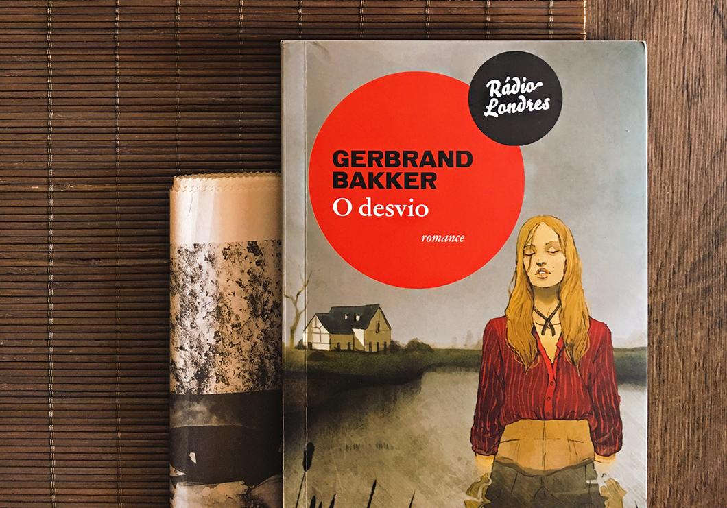 O Desvio: livro do holandês Gerbrand Bakker traz experiência peculiar e entrelinhas que gritam | Rádio Londres | Resenha