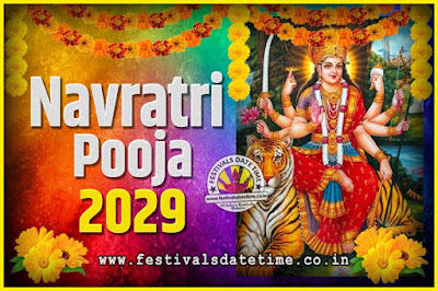 2029 Navratri Pooja Date and Time, 2029 Navratri Calendar