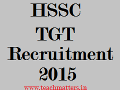 image : HSSC TGT Recruitment 2015 @ TeachMatters.in