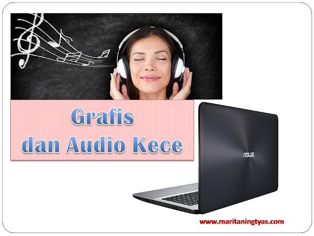 Grafis dan Audio ASUS X555QA Kece