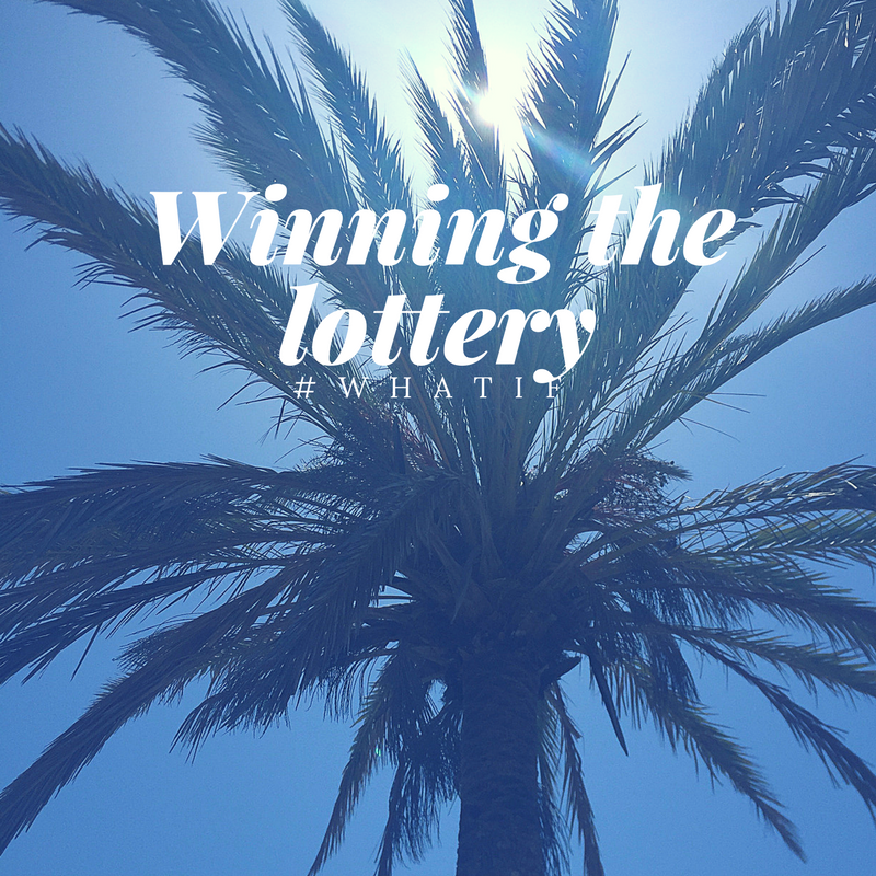 I've won the lottery, how would I spend it? | Lifestyle