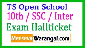 TOSS Telangana Open School 10th / SSC / Inter Hall Tickets 2017