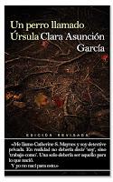 Un perro llamado Úrsula. Edición revisada -  Clara Asunción García