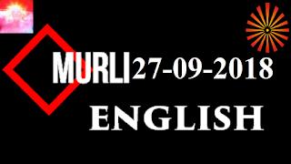 Brahma Kumaris Murli 27 September 2018 (ENGLISH)