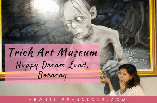 Trick Art Museum Inside Happy Dream Land, Boracay