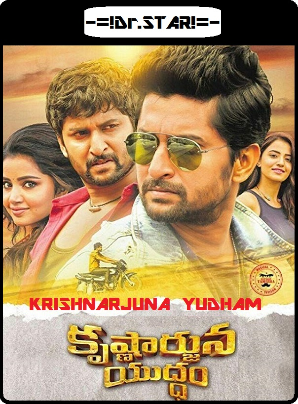 Krishnarjuna Yudham 2018 UNCUT HDRip 720p 1.6GB [Hindi DD 2.0 – Telugu 2.0] MKV