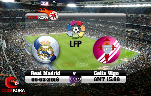 مشاهدة مباراة ريال مدريد وسيلتا فيغو اليوم 5-3-2016 في الدوري الأسباني