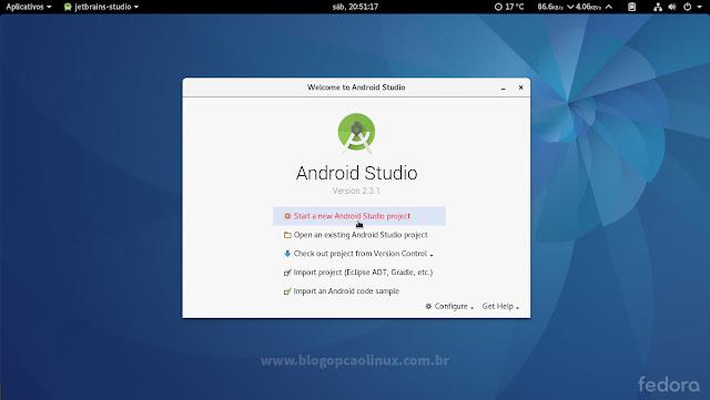 Tela inicial do Android Studio executando no Fedora 25 Workstation