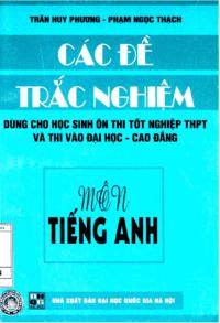 Các Đề Trắc Nghiệm Môn Tiếng Anh - Trần Huy Phương