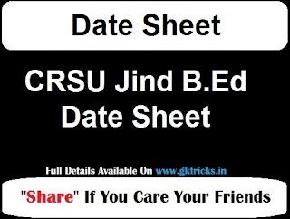 CRSU Jind B.Ed Date Sheet