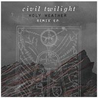 [2012] - Holy Weather [Remix EP]