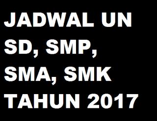 gambar jadwal un sd, smp, sma tahun 2017