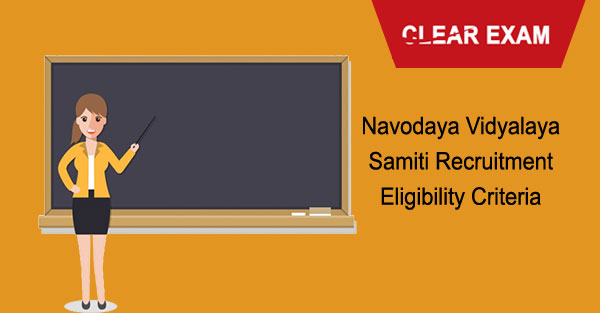Navodaya Vidyalaya Samiti Recruitment Eligibility Criteria
