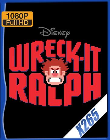 Wreck-It Ralph [2012] [Latino] [1080P] [X265] [10Bits][ChrisHD]
