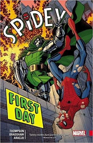 Review Spidey Volume One First Day Robbie Thompson Nick Bradshaw Spider-Man Peter Parker Marvel Comics cover trade paperback tpb comic book