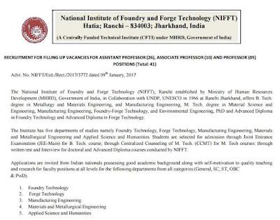 नेशनल इंस्टिट्यूट आॅफ फाउंड्री एंड फोर्ज टेक्नोलाॅजी निफ्ट (NIFFT Recruitment 2017) vacancy for 41 Professor