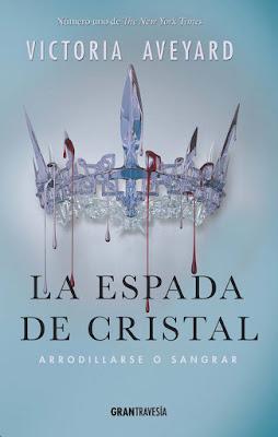 OFF TOPIC : LIBRO - La Espada de Cristal  (La Reina Roja #2) : Victoria Aveyard  (Oceano Gran Travesia - 21 septiembre 2016)  LITERATURA JUVENIL - FANTASIA  Comprar en Amazon España