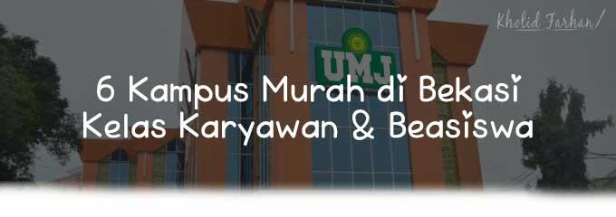 Daftar 6 Kampus Pilihan Termurah di Bekasi - D3, S1, & S2