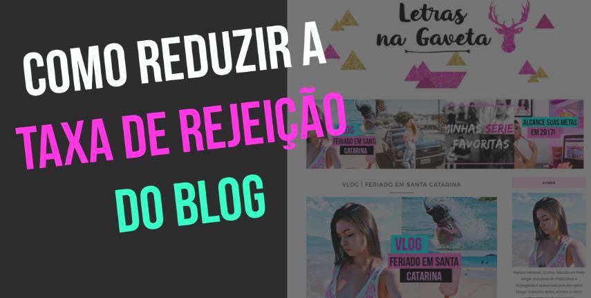 Como-reduzir-a-taxa-de-rejeição-do-blog