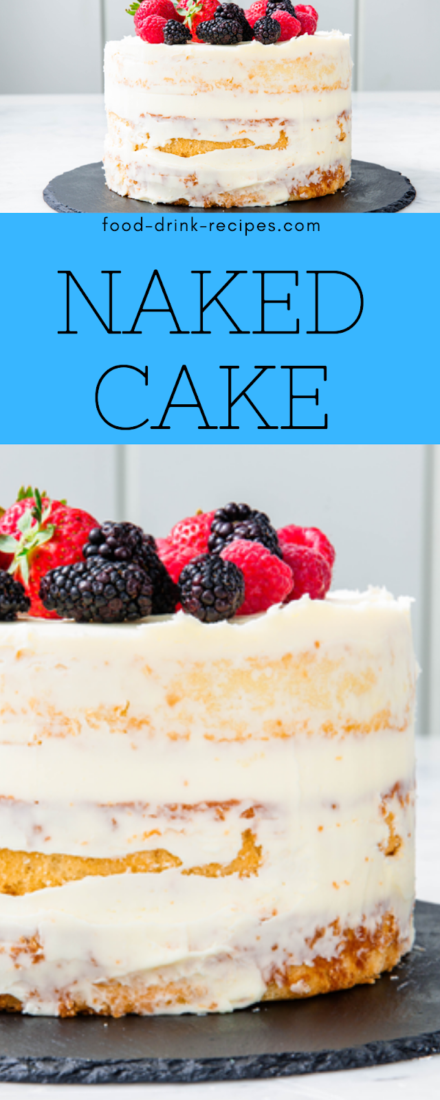 Naked Cake - food-drink-recipes.com