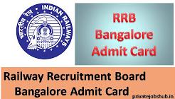RRB Bangalore Admit Card