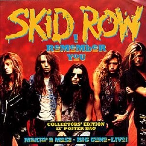 Skid Row - I Remember You