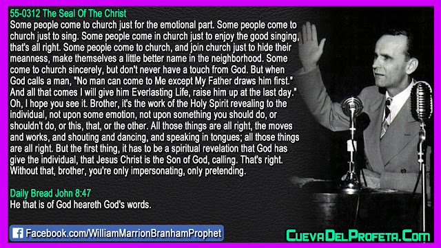 The greater spiritual revelation - William Branham Quotes