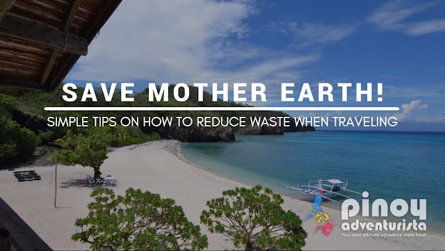 Simple Tips on How to REDUCE WASTE when Traveling