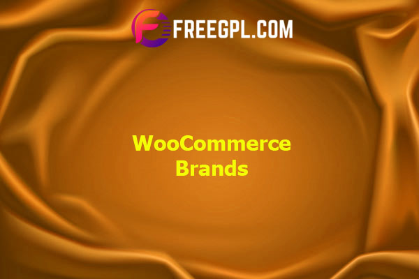 WooCommerce Brands Nulled Download Free