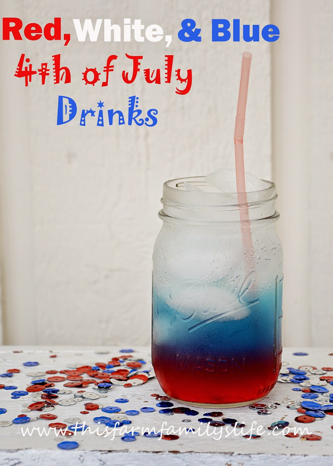 This Farm Family's Life: Festive Fourth Of July Drinks For