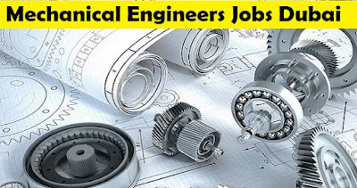 Latest Mechanical Engineers Job in Dubai