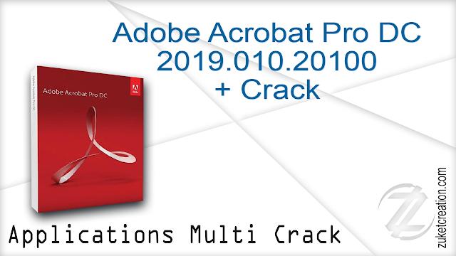 Adobe Acrobat Pro DC 2019.010.20100 + Crack