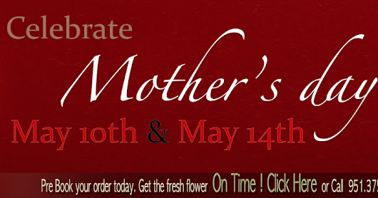 How to Deliver Best Flower Arrangement for Mother's Day In Moreno Valley, Perris, Riverside and surrounding area.