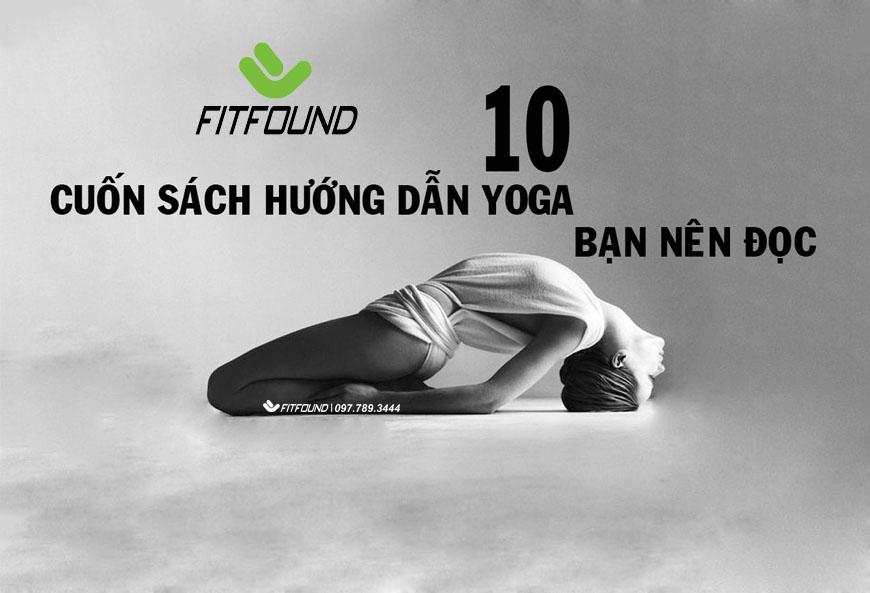 tong-hop-10-cuon-sach-huong-dan-tap-yoga-cac-yogi-nen-doc