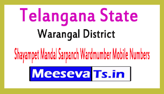 Shayampet Mandal Sarpanch Wardmumber Mobile Numbers Part 2 List Warangal District in Telangana State