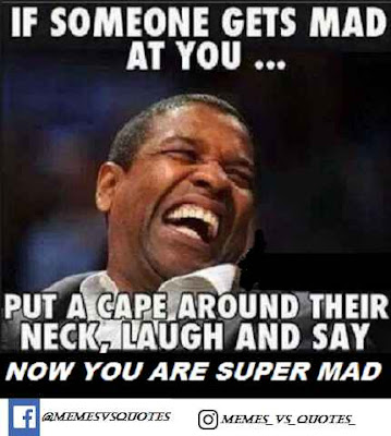 If someone gets mad at you
