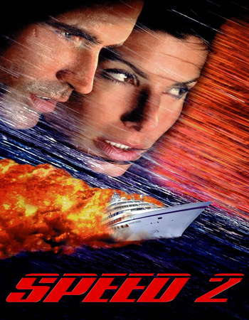 Poster Of Speed 2 Cruise Control 1997 Dual Audio 500MB BRRip 720p ESubs HEVC Free Download Watch Online downloadhub.net